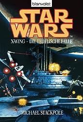 Star Wars X-Wing - Die teuflische Falle