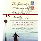 "The Guernsey Literary and Potato Peel Pie Society: A Novelvon ""Annie Barrows"""