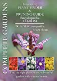echange, troc Complete Garden: Multi list 3,500 garden plant finder and pruning guide encyclopaedia CD-ROM. (PC/Mac CD) [import anglais]