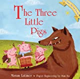 Miriam Latimer The Three Little Pigs (Classic Fairy Tale Pop-Ups)
