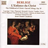Berlioz &#45; L&#39;Enfance du Christ / Lagrange  Viala  Piguemal  Bernardi  Garcin  Vandier  Serre  Casadesus