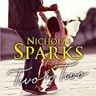Two by Two Hörbuch von Nicholas Sparks Gesprochen von: Ari Fliakos