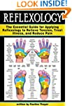 Reflexology: The Essential Guide for...