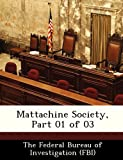 img - for Mattachine Society, Part 01 of 03 book / textbook / text book
