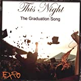 This Night (The Graduation Song)