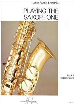 playing the saxophone book 1 for beginners jean marie londeix stephen trier. Black Bedroom Furniture Sets. Home Design Ideas