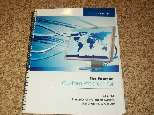 Custom Program for CISC 181: Principles of Information Systems San Diego Mesa College