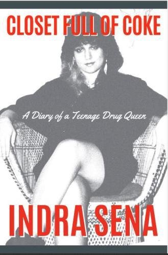 Closet Full of Coke: A Diary of a Teenage Drug Queen (Closet Full Of Coke compare prices)