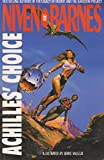 Achilles' Choice (0330324748) by Larry Niven