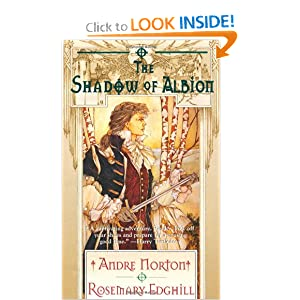 The Shadow of Albion (Carolus Rex, Book 1) by Andre Norton and Rosemary Edghill