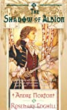 img - for The Shadow of Albion (Carolus Rex, Book 1) book / textbook / text book