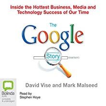 The Google Story Audiobook by David A. Vise Narrated by Stephen Hoye