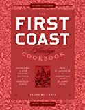 img - for The First Coast Heritage Cookbook: Celebrating the Rich Culinary Influence in Northeast Florida book / textbook / text book