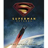 """Superman Returns"": the Visual Guideby Daniel Wallace"