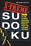 X-Treme Sudoku: 300 of the Hardest, T...