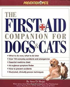 The First Aid Companion For Dogs Cats Prevention Pets by Rodale Books