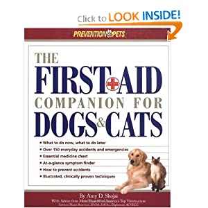 The First Aid Companion for Dogs & Cats (Prevention Pets) by Amy D. Shojai