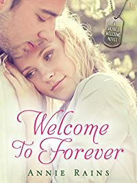 Welcome To Forever: A Hero's Welcome Novel by Annie Rains ebook deal