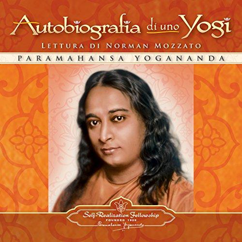 Autobiografia di uno Yogi [Autobiography of a Yogi]