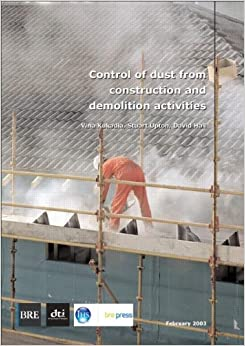 Control of dust from construction and demolition activities br 456 vina for Construction interior dust control
