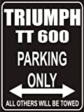 Pema parksign - Parking Only triumph-tt-600 - parking lot sign