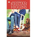 All I Ever Wantedpar Kristan Higgins