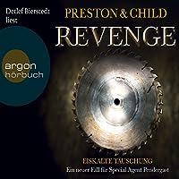 Revenge: Eiskalte Täuschung (Pendergast 11) Hörbuch