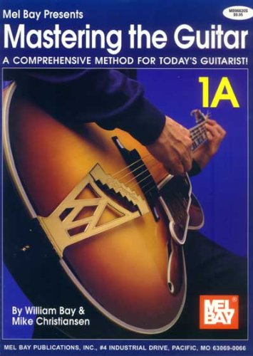 Mel Bay Mastering The Guitar Book 1A: Spiral (Mastering The Guitar)