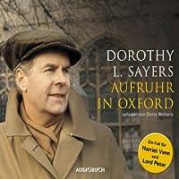 Aufruhr in Oxford Hörbuch von Dorothy L. Sayers Gesprochen von: Doris Wolters