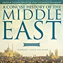 A Concise History of the Middle East, Ninth Edition Audiobook by Arthur Goldschmidt, Lawrence Davidson Narrated by Tom Weiner