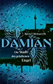 Damian - Die Stadt der gefallenen Engel