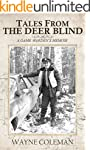 Tales From The Deer Blind: A Game War...