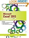 Microsoft� Excel� 2013: Illustrated C...