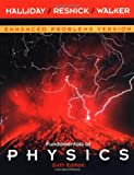 Fundamentals of Physics: Enhanced Problems Version, Sixth Edition