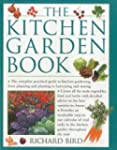 The Kitchen Garden Book: The Complete...