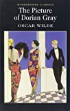 Oscar Wilde The Picture of Dorian Gray (Wordsworth Classics)