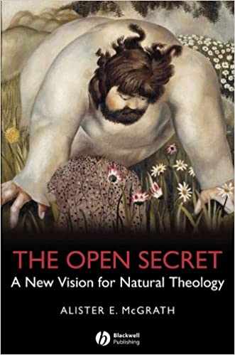 The Open Secret: A New Vision for Natural Theology
