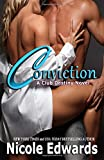 Conviction: A Club Destiny Novel (Volume 1)