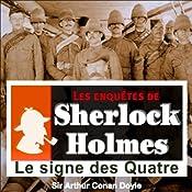 Le signe des Quatre (Les enquêtes de Sherlock Holmes 60) | Arthur Conan Doyle