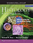 Histology: A Text and Atlas: With Cor...