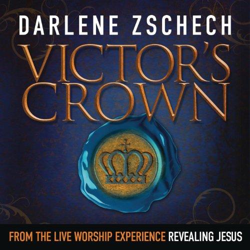 Darlene Zschech Victor's Crown (Live)