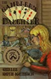 img - for The Gambler's Daughter by Shirlee Smith-Matheson (2009-03-09) book / textbook / text book