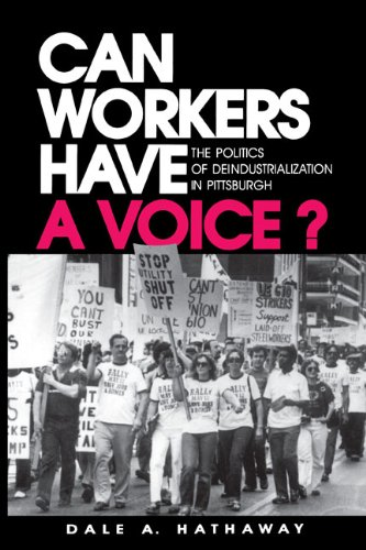 can-workers-have-a-voice-the-politics-of-deindustrialization-in-pittsburgh