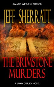 THE BRIMSTONE MURDERS (A Jimmy O'Brien Mystery Novel)