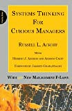 img - for Systems Thinking for Curious Managers: With 40 New Management f-Laws book / textbook / text book