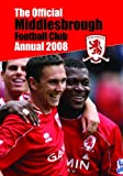 Official Middlesbrough FC Annual 2008 (Annual)