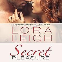 Secret Pleasure (       UNABRIDGED) by Lora Leigh Narrated by Brianna Bronte