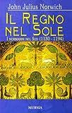 Il regno del sole. I normanni nel sud (1130-1194): 2
