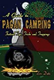 51LIoA5FhWL. SL160  A Guide to Pagan Camping: Festival Tips, Tricks and Trappings