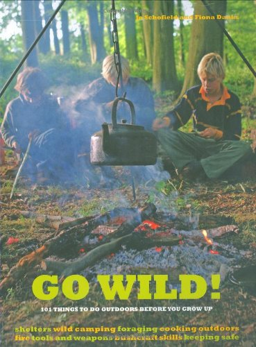 Go Wild!: 101 Things to Do Outdoors Before You Grow Up PDF